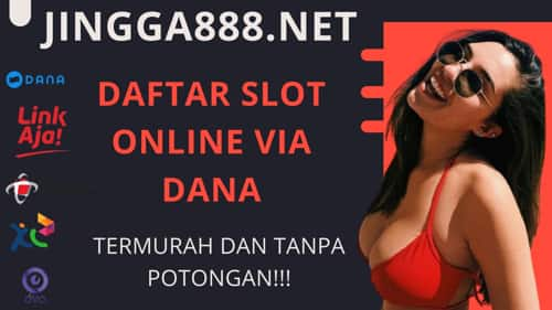 situs slot online deposit dana